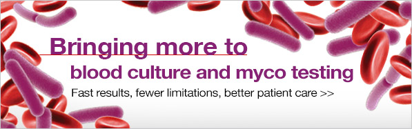 Bringing more to blood culture and myco testing